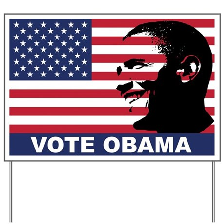 Vote Obama Yard Sign