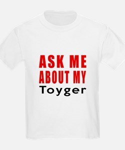 Ask Me About My Toyger Cat Desi T-Shirt