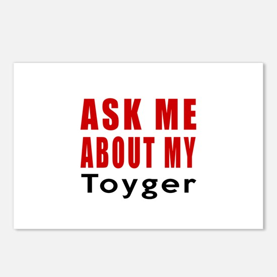 Ask Me About My Toyger Ca Postcards (Package of 8)