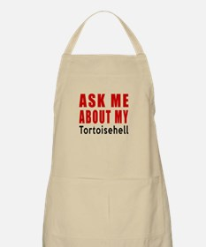 Ask Me About My Tortoisehell Cat Designs Apron