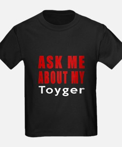 Ask Me About My Toyger Cat Desig T
