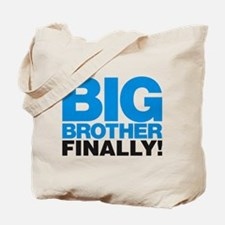 Big Brother Finally Tote Bag