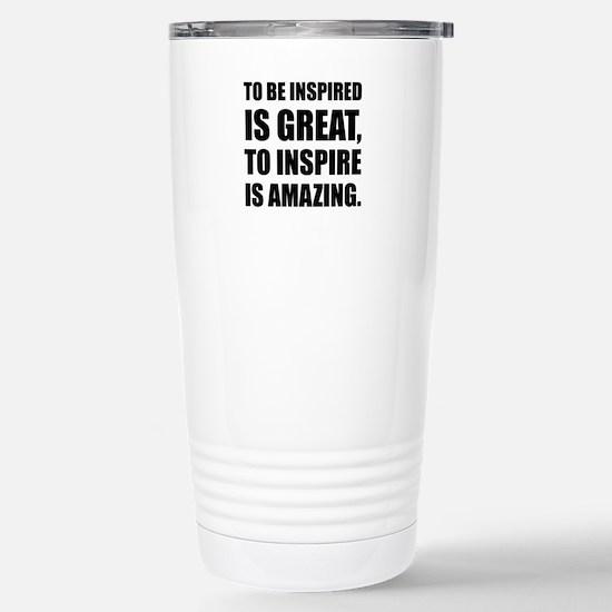 Inspire Is Amazing Travel Mug