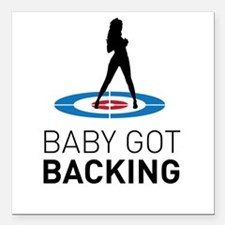 "Baby got backing Square Car Magnet 3"" x 3"""