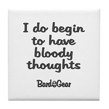 Bloody Thoughts Tile Coaster