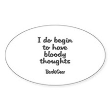 Bloody Thoughts Oval Decal