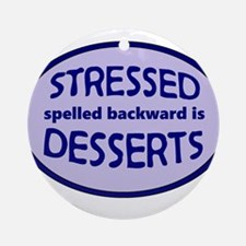 Stressed is Desserts logo - blue Round Ornament