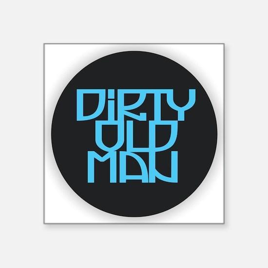 Dirty Old Man Sticker