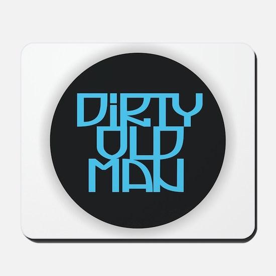 Dirty Old Man Mousepad
