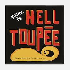 hell toupee Tile Coaster