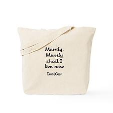 Merrily Live Tote Bag