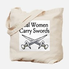 Real Women Carry Swords Tote Bag