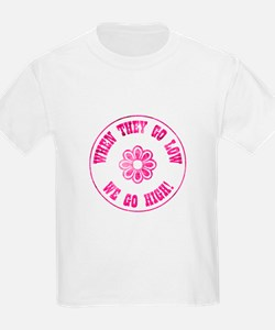 WHEN THEY GO... T-Shirt