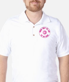 WHEN THEY GO... Golf Shirt