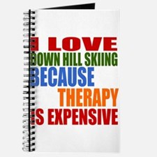 I Love Down Hill Skiing Because Therapy Is Journal