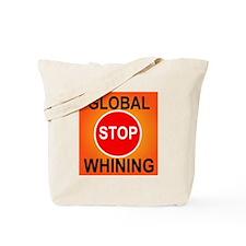 GLOBAL WHINING Tote Bag