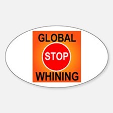 GLOBAL WHINING Oval Decal