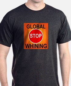 GLOBAL WHINING T-Shirt