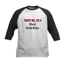 Trust Me I'm a Mental Health Worker Tee