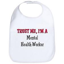 Trust Me I'm a Mental Health Worker Bib