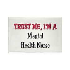Trust Me I'm a Mental Health Nurse Rectangle Magne