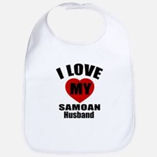 I Love My Samoan Husband Bib