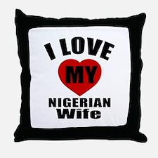 I Love My Nigerian Wife Throw Pillow