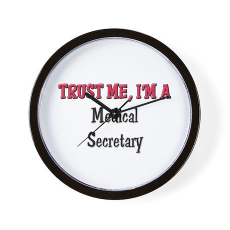 Trust Me I'm a Medical Secretary Wall Clock