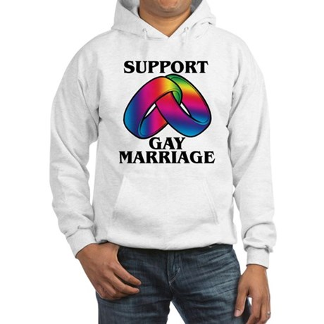 SUPPORT GAY MARRIAGE Hooded Sweatshirt