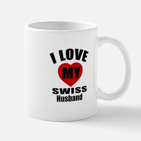 I Love My Swiss Husband Mug