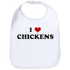 I Love CHICKENS Bib