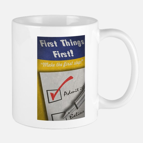 First Things First (Propaganda) Mugs