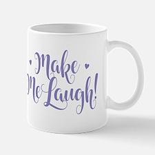 Make Me Laugh Mugs