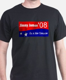 "Jimmy James for President ""For A New Tomorrow"" Dar"