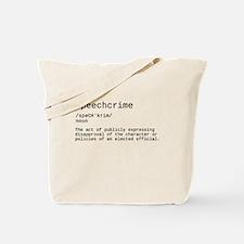 Speechcrime defined Tote Bag