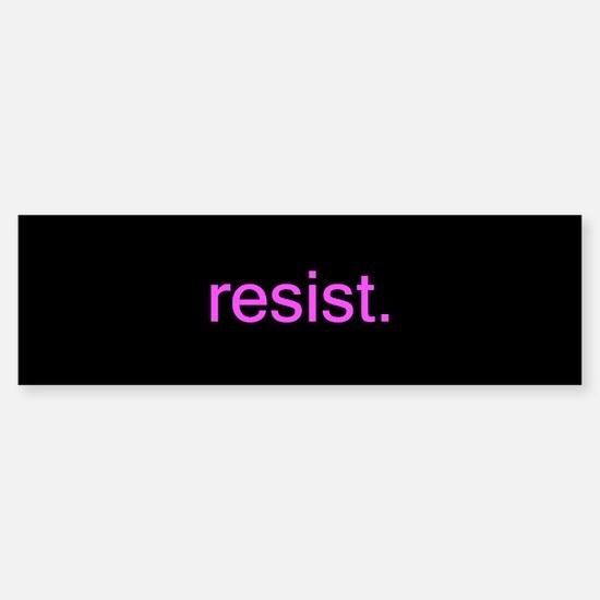 resist - pink on black Bumper Bumper Bumper Sticker