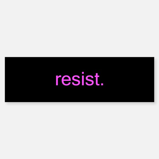 resist - pink on black Bumper Car Car Sticker