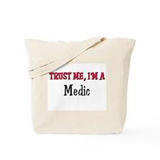 Trust Me I'm a Medic Tote Bag