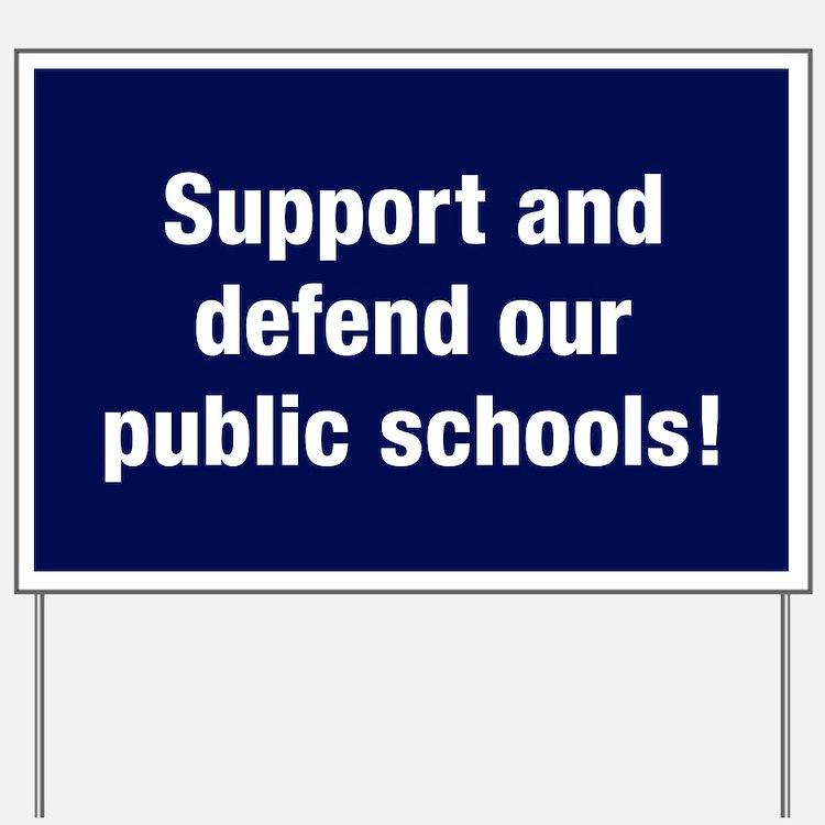 Support Public Schools Yard Sign