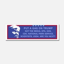 Put a Gag On Trump, Not the Medi Car Magnet 10 x 3