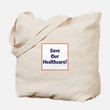 Save our healthcare Tote Bag
