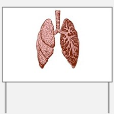 LUNGS Yard Sign
