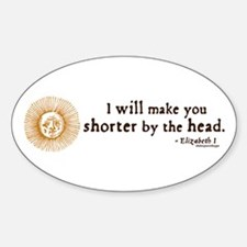 Elizabeth Beheading Quote Oval Decal