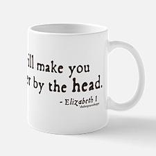 Elizabeth Beheading Quote Mug