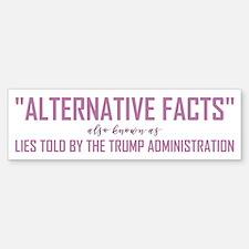 ALTERNATIVE FACTS Bumper Bumper Bumper Sticker