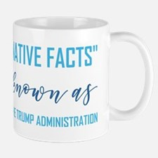 ALTERNATIVE FACTS Mugs