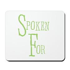 Green Text Spoken For Mousepad
