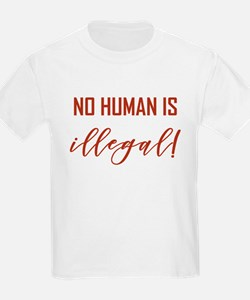 NO HUMAN IS ILLEGAL T-Shirt