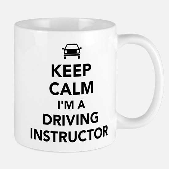 Keep calm I'm a driving instructor Mugs