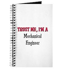 Trust Me I'm a Mechanical Engineer Journal